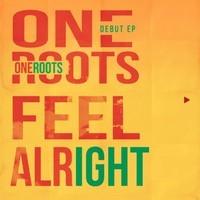 'Feel Alright' E.P